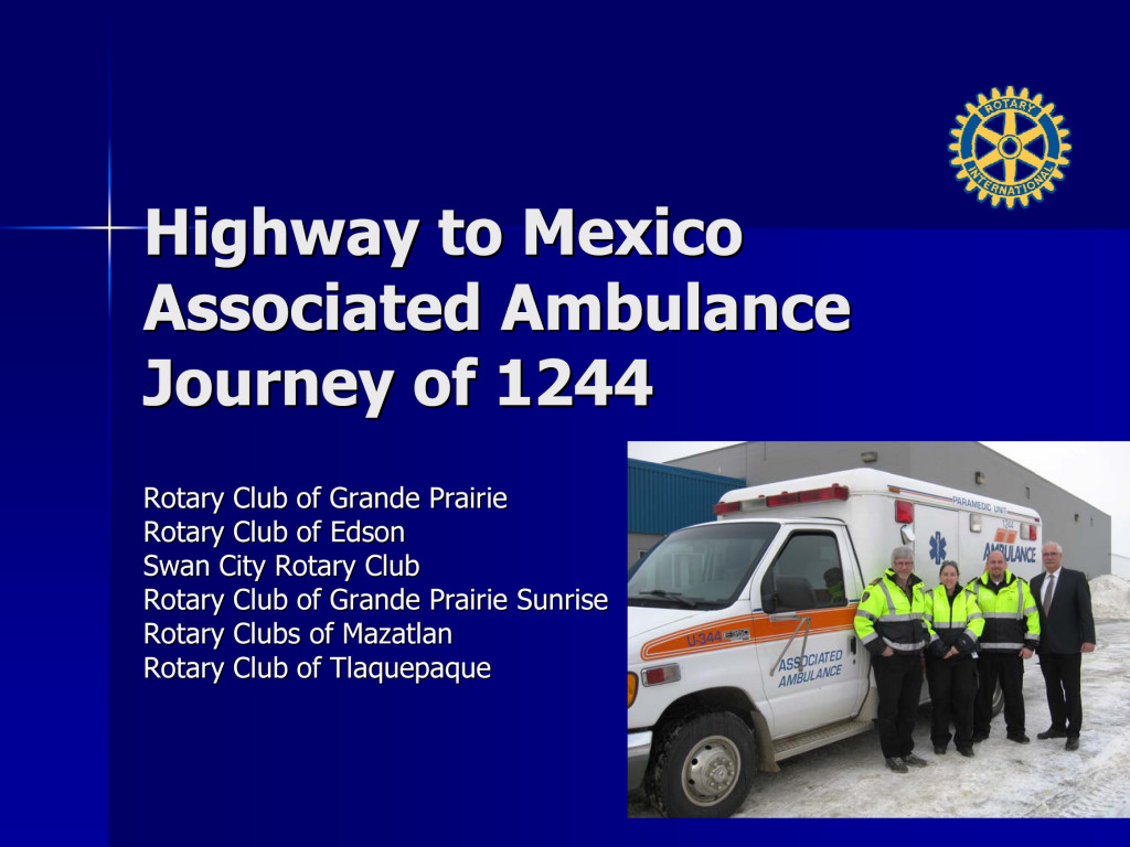 Microsoft PowerPoint - Rotary to Mexico Associated Ambulance 201